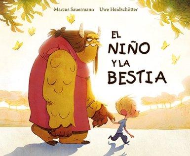 """Por una semana de cuento: """"El niño y la bestia"""" Uwe Heidschötter y Marcus Sauermann."""