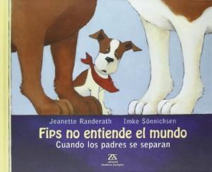 Flips no entiende el mundo. Cuando los padres se separan. cuento para explicar el divorcio