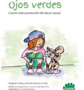 Por una semana de cuento: Ojos verdes: Cuento sobre la prevención del abuso sexual.