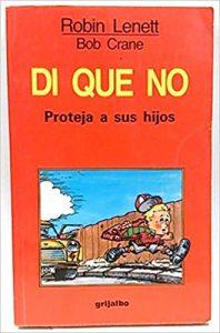 Di que no: Proteja a sus hijos. Prevenir el abuso sexual
