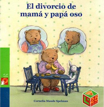 Por una semana de cuento: El divorcio de mamá y papá oso.