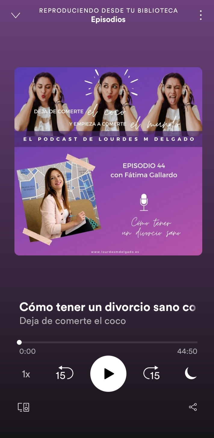 Entrevista en el Podcast de Lourdes «Deja de comerte el coco» hablamos de divorcio sano con hijos.